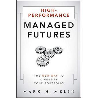 Högpresterande Managed Futures: Det nya sättet att diversifiera din portfölj