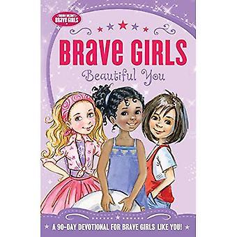 Brave Mädchen: Schön Sie