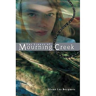 The Stones of Mourning Creek