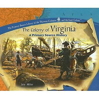Kolonin Virginia: en primär källa historia
