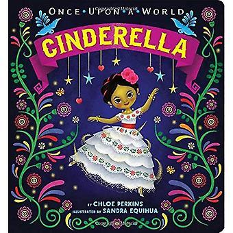 Cinderella (en gång på ett World) [styrelse bok]