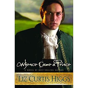Whence Came a Prince (Higgs, Liz Curtis)