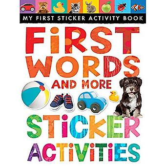 First Words and More Sticker Activities (My First Sticker Activity Book)