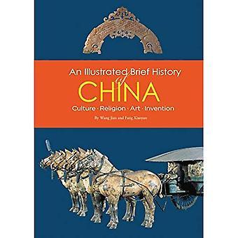 Una breve historia ilustrada de China: cultura, religión, arte, invención