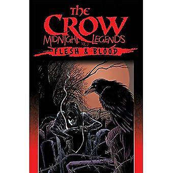 Il corvo mezzanotte leggende Volume 2: Carne & sangue