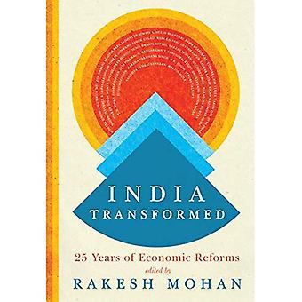India omgezet: Vijfentwintig jaar van economische hervormingen