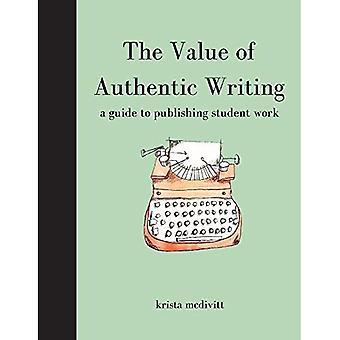 La valeur de l'écriture authentique: un Guide à la publication d'étudiant par écrit