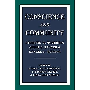 Conscience and Community: Sterling M. McMurrin, Obert� C. Tanner, and Lowell L. Bennion