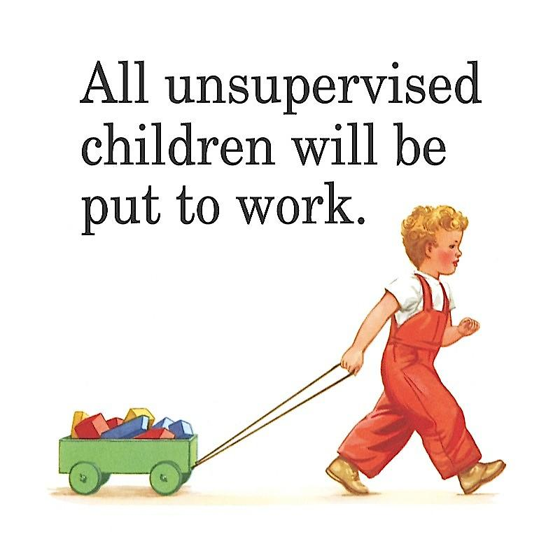 All Unsupervised Children Will Be... funny drinks mat / coaster   (hb)