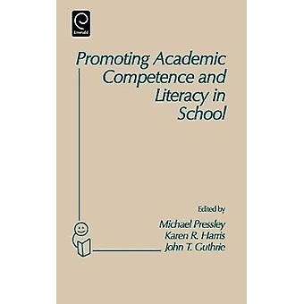 Promoting Academic Competence and Literacy in School by Pressley & Michael