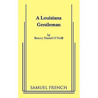 Een Gentleman Louisiana door ONeill & rozenkrans Hartel