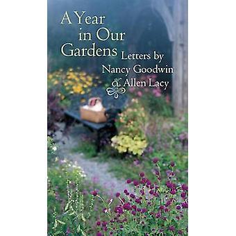 Un anno nelle nostre lettere di giardini da Nancy Goodwin e Allen Lacy da Goodwin & Nancy