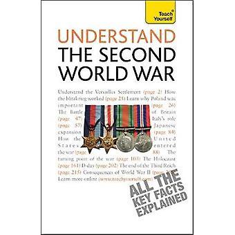 Understand the Second World War Teach Yourself by Farmer & Alan