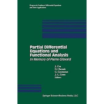 Partial Differential Equations and Functional Analysis  In Memory of Pierre Grisvard by Cea & J.