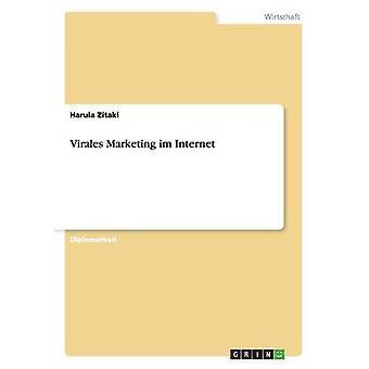 Virales Marketing im  Internet by Zitaki & Harula