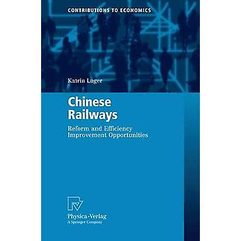 Chinese Railways  Reform and Efficiency Improvement Opportunities by Luger & Katrin