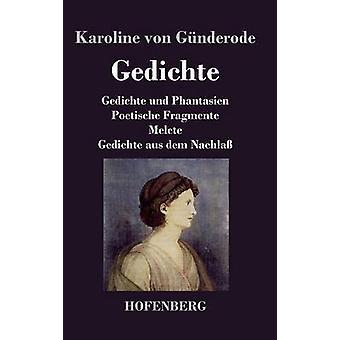 Gedichte by Karoline von Gnderode