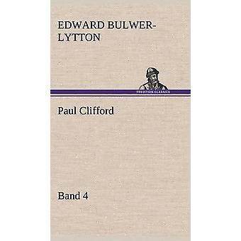 Paul Clifford banda 4 por Lytton & Edward Bulwer Lytton