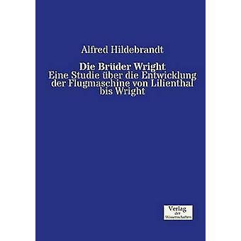 Die Brder Wright by Hildebrandt & Alfred