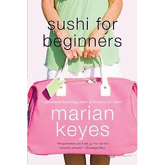 Sushi for Beginners by Marian Keyes - 9780060555955 Book