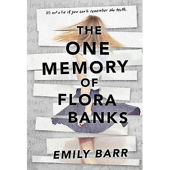 The One Memory of Flora Banks by Emily Barr - 9780399547027 Book