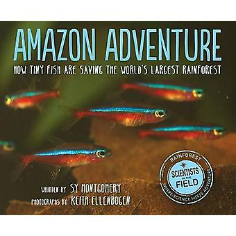 Amazon Adventure - How Tiny Fish are Saving the World's Largest Rainfo