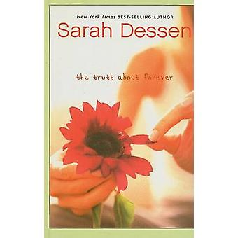 The Truth about Forever by Sarah Dessen - 9780756982751 Book