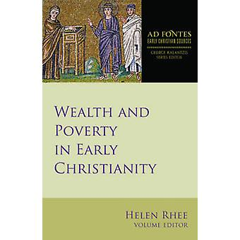 Wealth and Poverty in Early Christianity by Helen Rhee - 978145149641