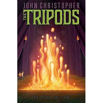 The Pool of Fire by John Christopher - 9781481414791 Book