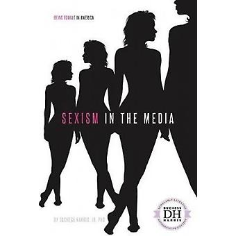 Sexism in the Media by Duchess Harris Jd - PhD - 9781532113116 Book