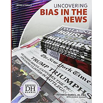 Uncovering Bias in the News by Duchess Harris Jd - PhD - 978153211390