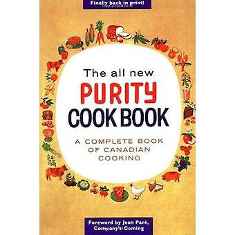 The All New Purity Cookbook by Elizabeth Driver - Jean Pare - 9781552