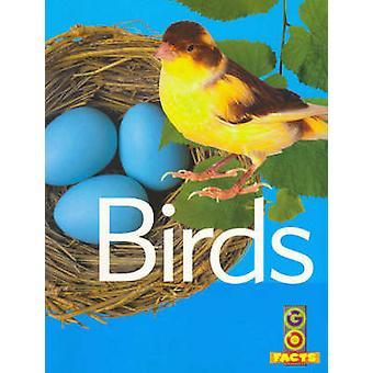 Birds (Go Facts Animals) by Birds (Go Facts Animals) - 9781865094656
