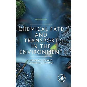 Devenir chimique et le Transport dans l'environnement par Hemond & Harold F.