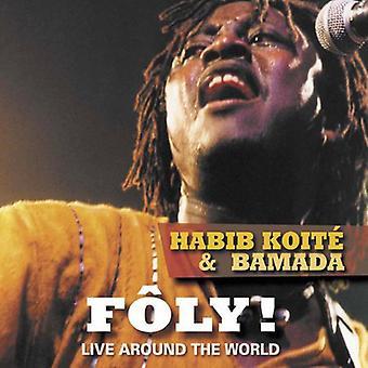 Habib Koité & Bamada - Foly! Bor i nærheden af verden [CD] USA importerer