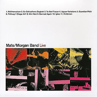 Mats/Morgan Band - Live [CD] USA import
