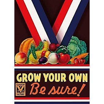 Grow Your Own werden sicher Blechschild