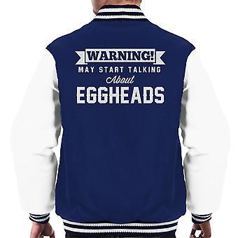 ADVERTENCIA puede empezar a hablar sobre Eggheads Varsity chaqueta de los hombres