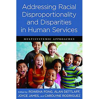 Addressing Racial Disproportionality and Disparities in Human Service
