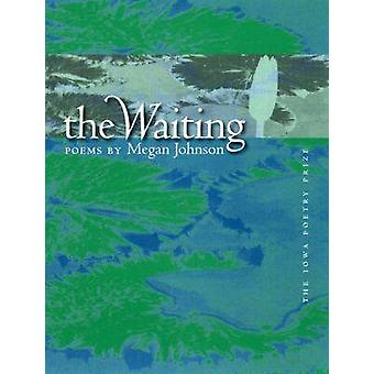 The Waiting by Megan Johnson - 9780877459248 Book