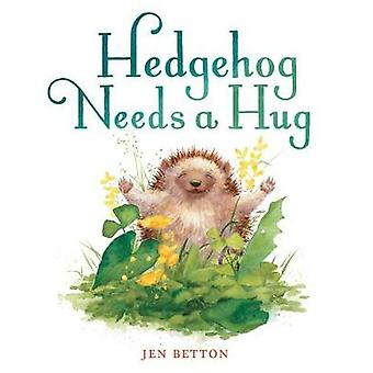 Hedgehog Needs a Hug by Hedgehog Needs a Hug - 9781524737122 Book