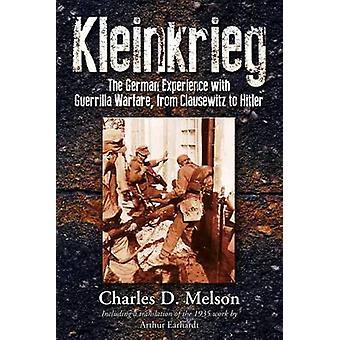 Kleinkrieg - tyska erfarenheterna med gerillakrig - från Claus