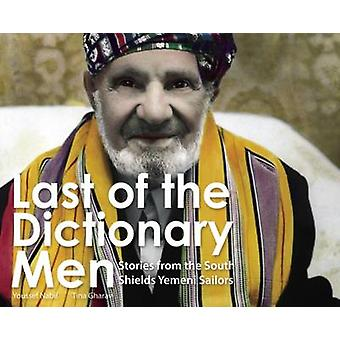 Last Of The Dictionary Men - Stories from the South Shields Yemeni Sol