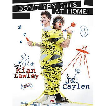 Kian e Jc - não tente fazer isso em casa! por Kian Lawley - Jc Caylen - 978
