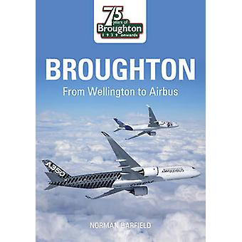 Broughton - från Wellington till Airbus av Norman Barfield - 97807524418