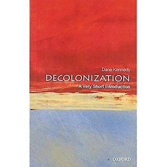 La décolonisation A très courte Introduction (très courte introduction)