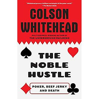 L'agitation Noble: Poker, viande séchée et la mort