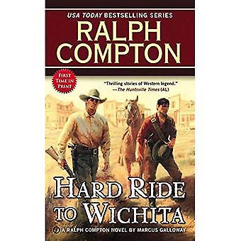 Hård ritt till Wichita (Ralph Compton romaner (Häftad))