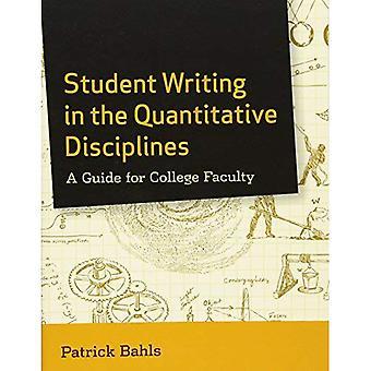 Student skriver i de kvantitativa disciplinerna: en Guide för College fakultet
