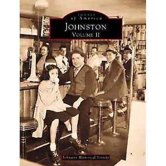 Johnston: Volume II: 2 (Images of America (Arcadia Publishing))